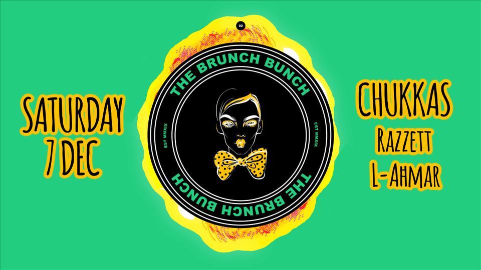 The Brunch Bunch 2 -  Chukkas at Razzett l-Ahmar flyer