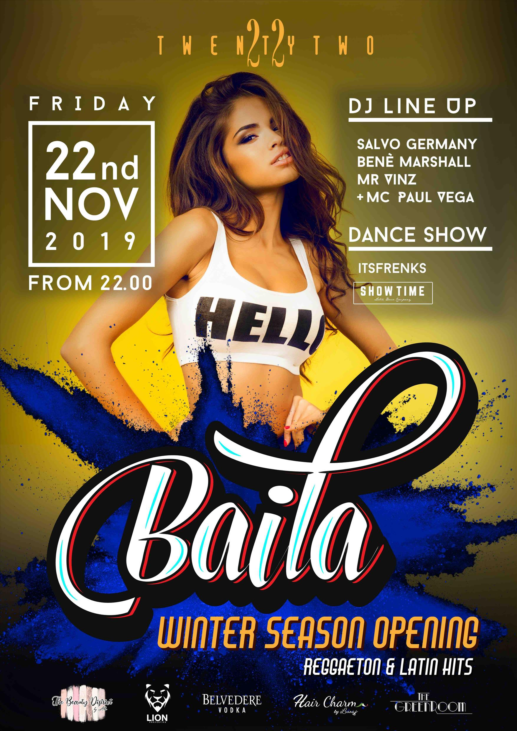 Baila Opening Party at Club TwentyTwo! flyer