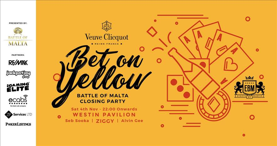 EBM - Bet on Yellow - Battle of Malta Closing Party at Westin Pavilion flyer