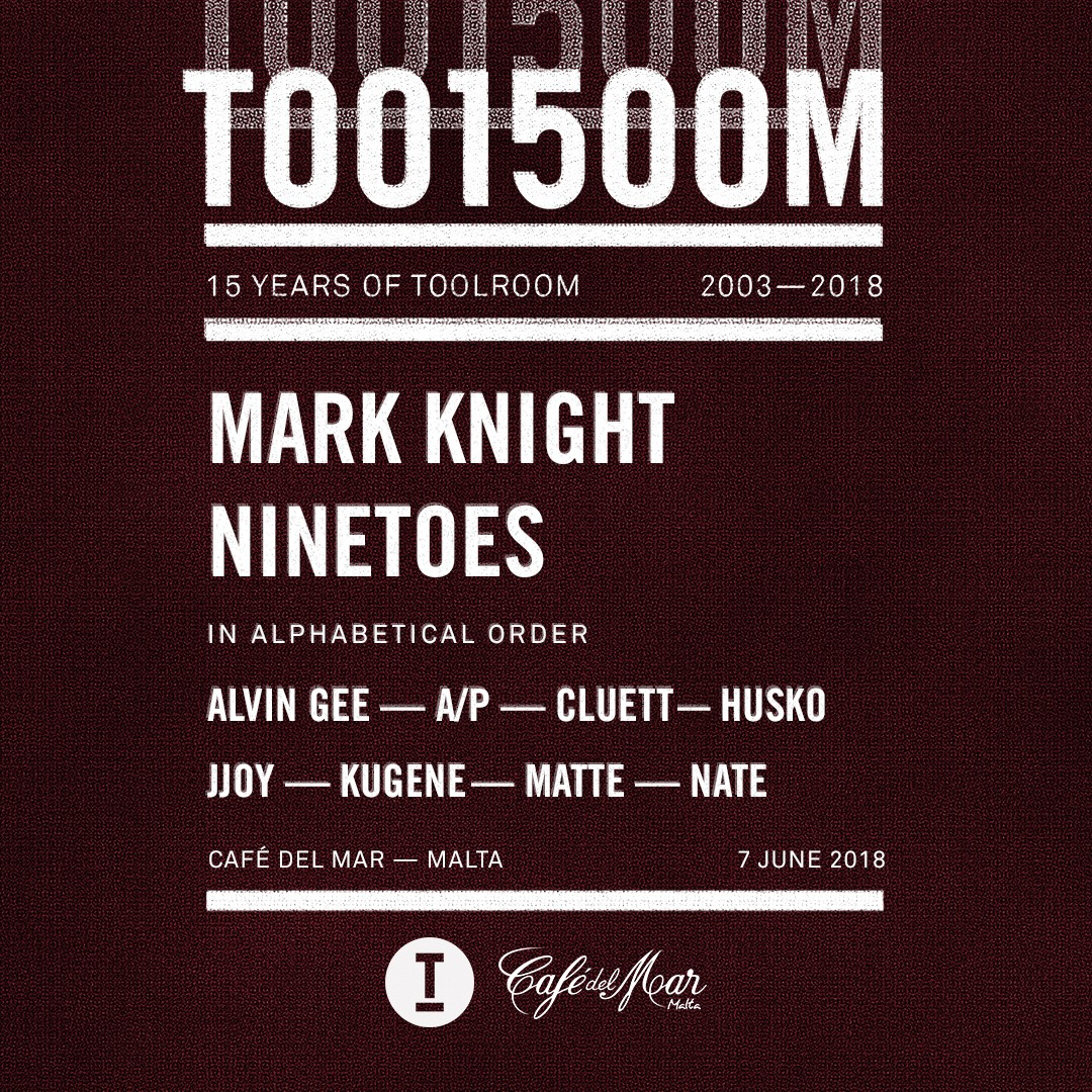 Café del Mar Malta Presents: Toolroom 15 flyer