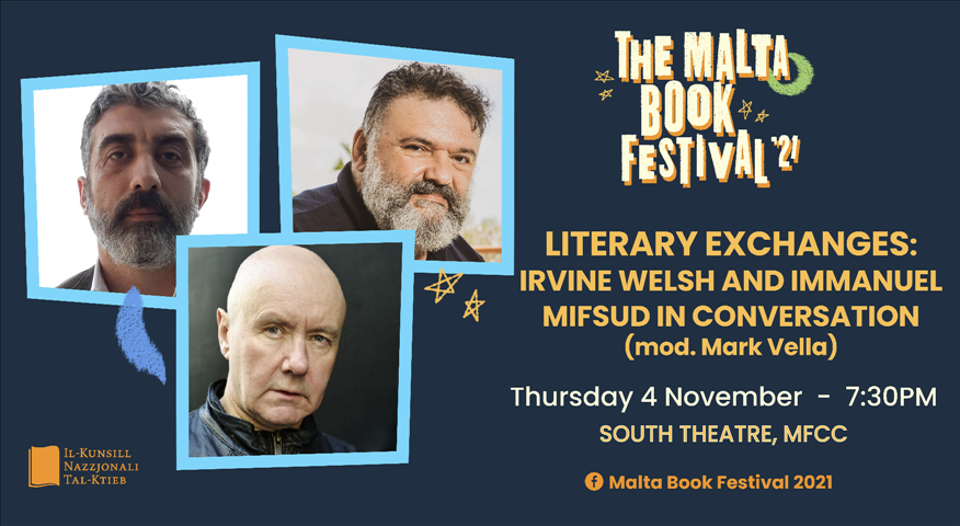 The Malta Book Festival 2021: Literary Exchanges: Irvine Welsh and Immanuel Mifsud in Conversation - 04/11/21 poster