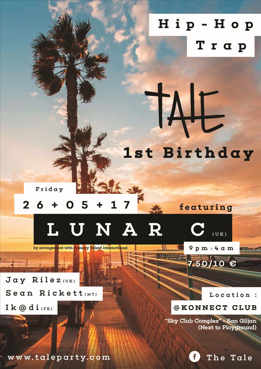 Tale Party: Hip Hop X Trap : 1st Birthday feat. Lunar C [UK] flyer