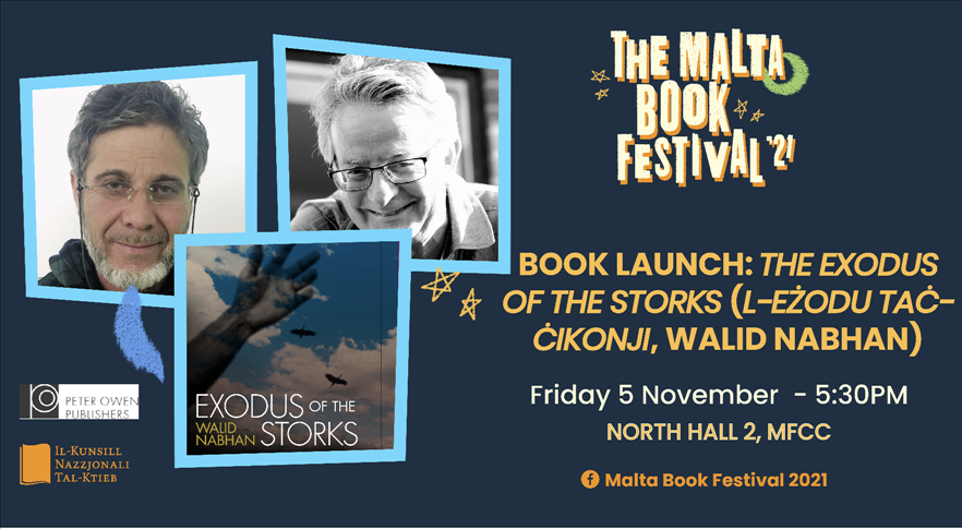 The Malta Book Festival 2021: Book Launch: 'The Exodus of the Storks' ('L-Eżodu taċ-Ċikonji', Walid Nabhan) poster