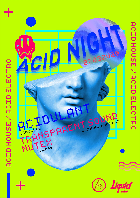 Acid Night – Acidulant invites Transparent Sound flyer