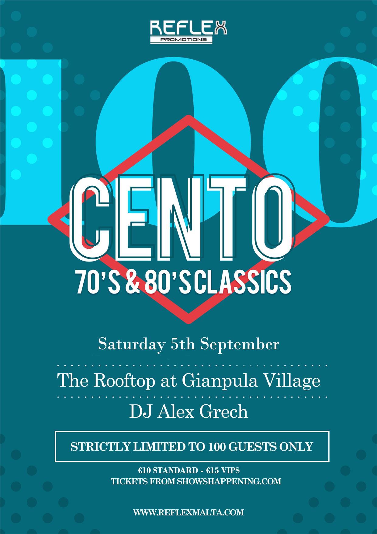 CENTO (70's & 80's Classics) DJ Alex Grech flyer