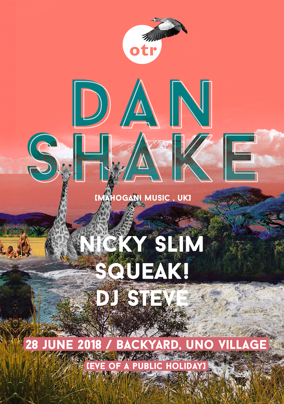 OTR presents DAN SHAKE flyer