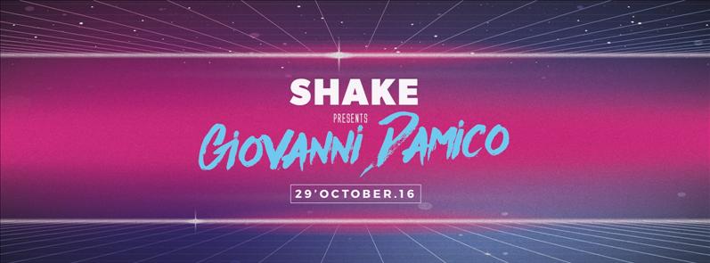 SHAKE presents Giovanni Damico flyer