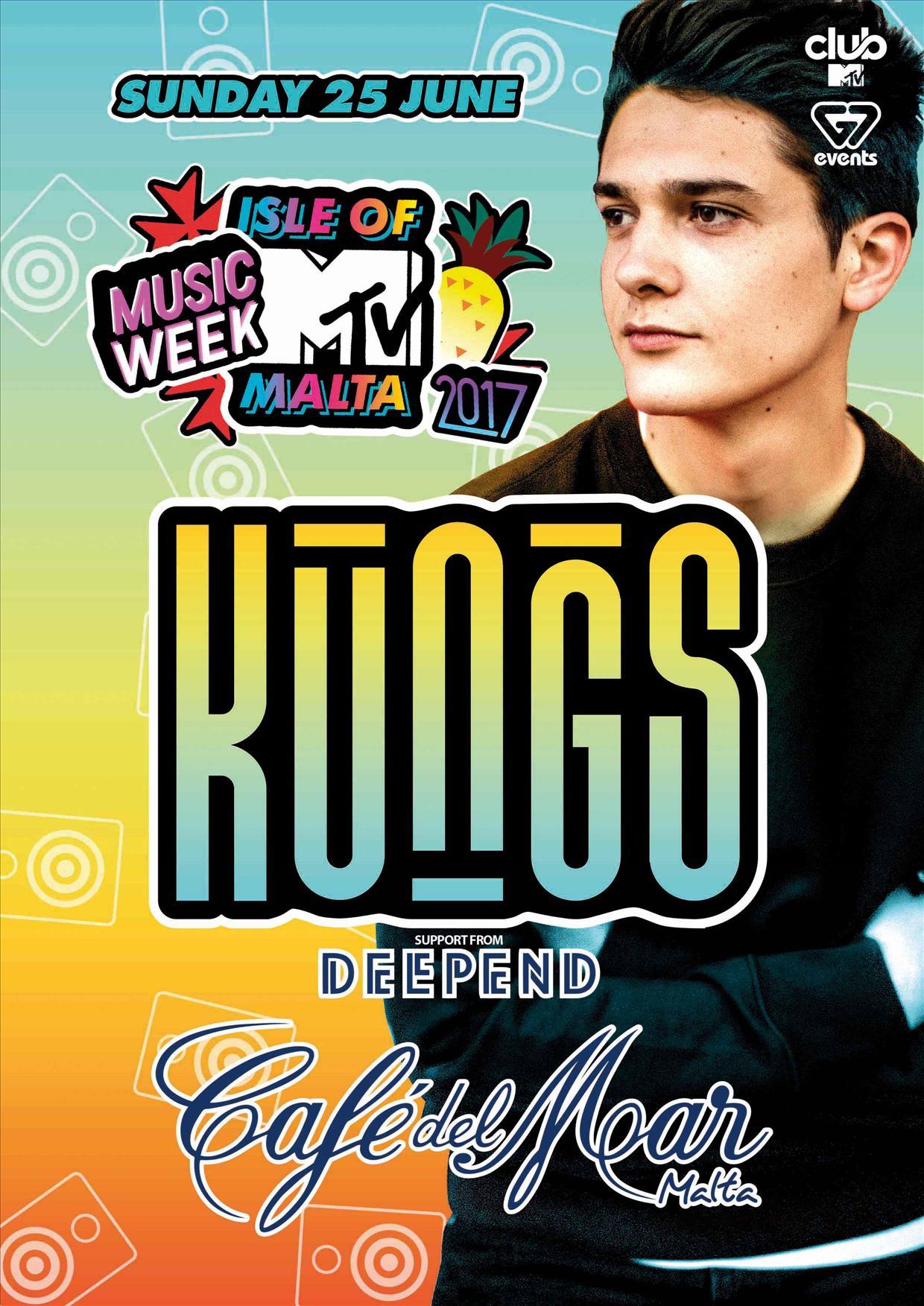 Isle of MTV Malta Music Week - KUNGS - Café Del Mar flyer