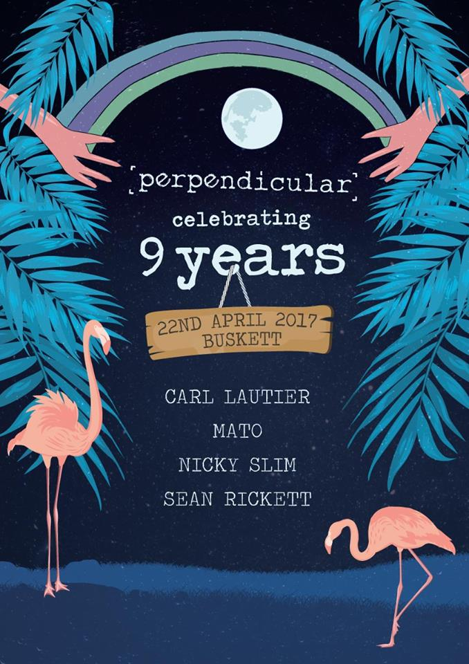 Perpendicular celebrating 9 years flyer