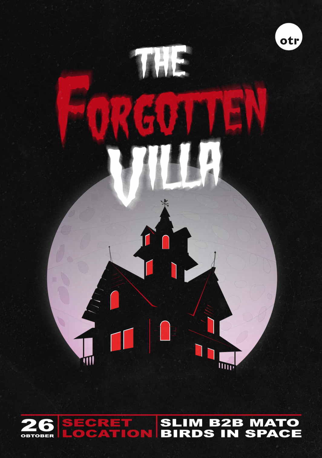 OTR - The Forgotten Villa flyer