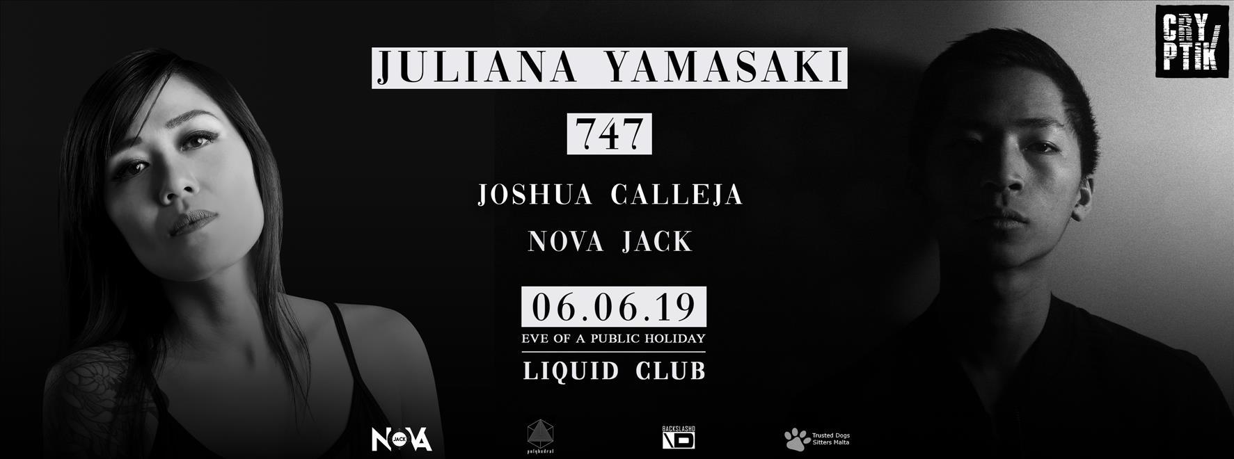 Cryptik : Juliana Yamasaki & 747 // 6th June 2019 flyer