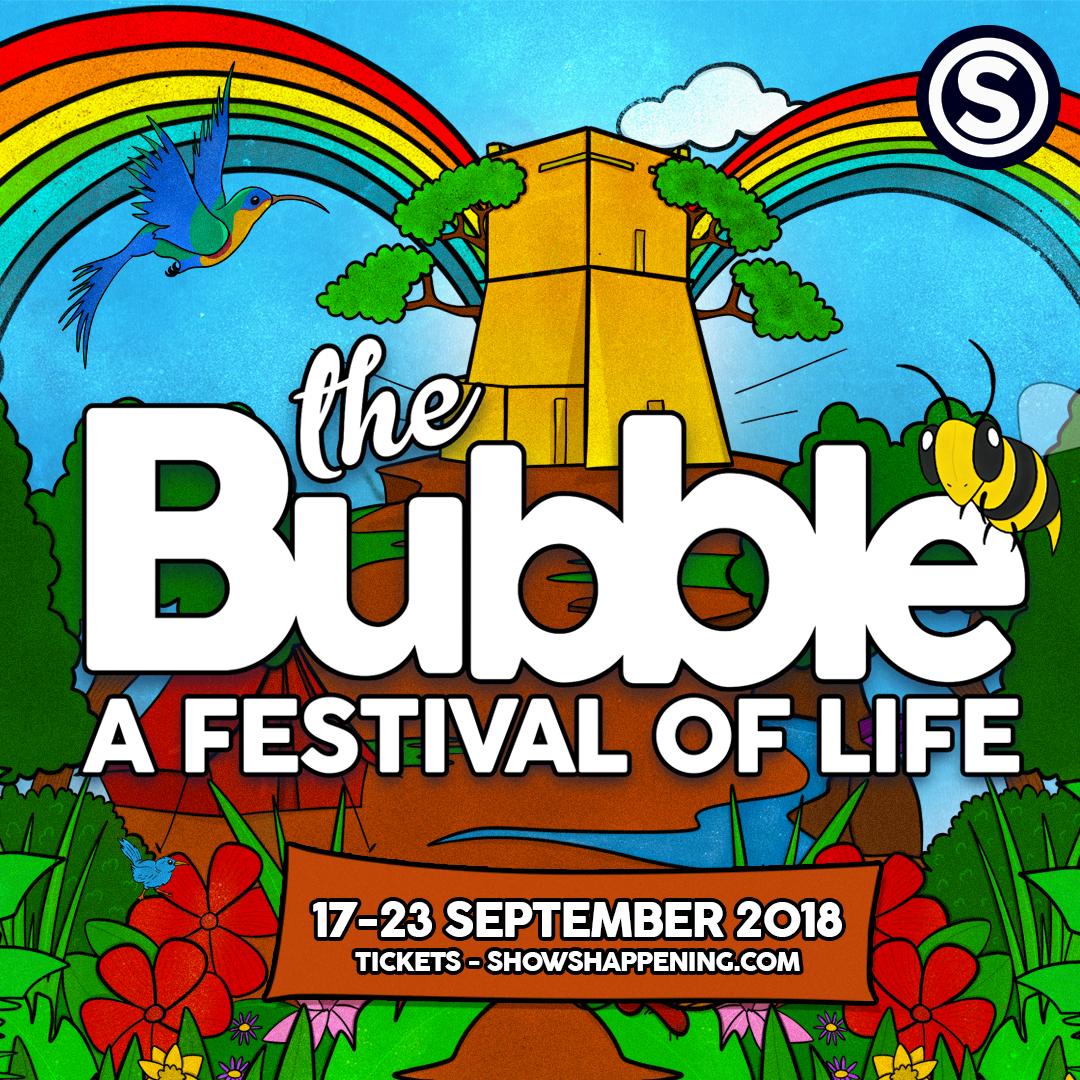 The Bubble 2018 - A Festival of Life flyer