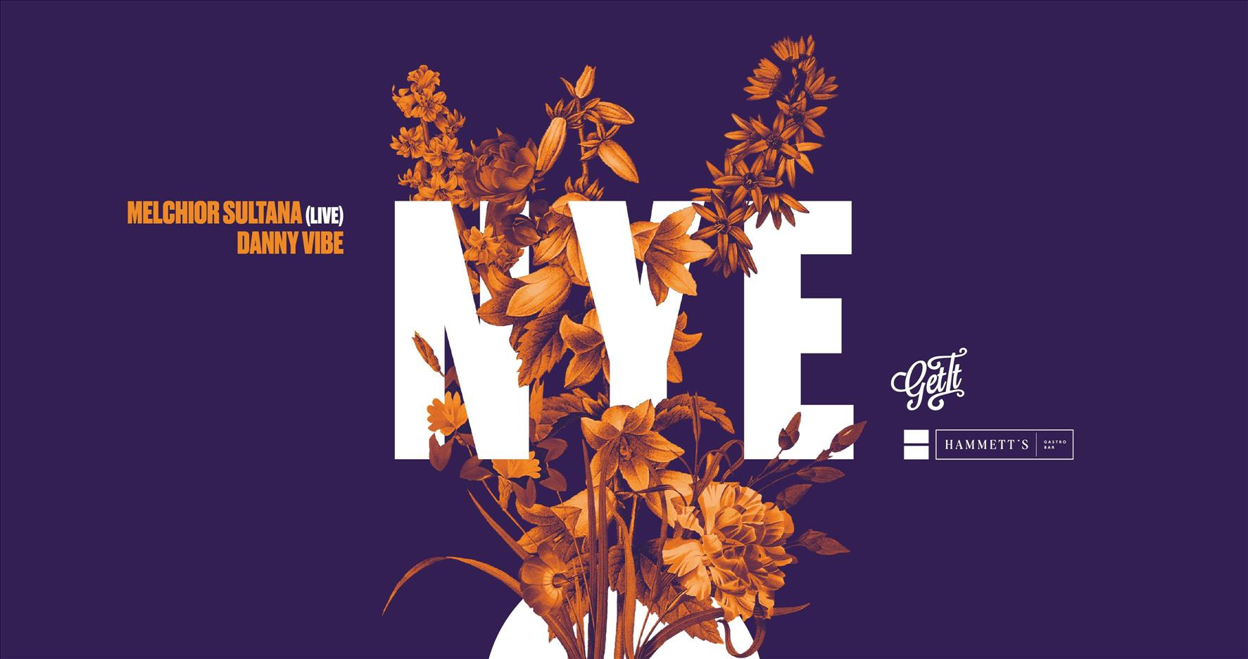 New Year's Eve at Hammett's Hosted By Get It flyer