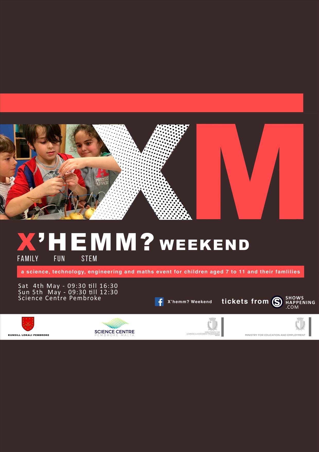 X'hemM? Weekend