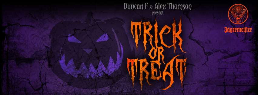 TRICK OR TREAT - Halloween by Alex and Duncan flyer