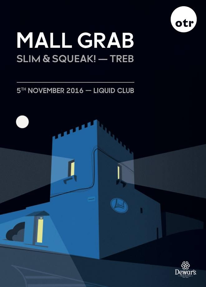 OTR presents MALL GRAB flyer