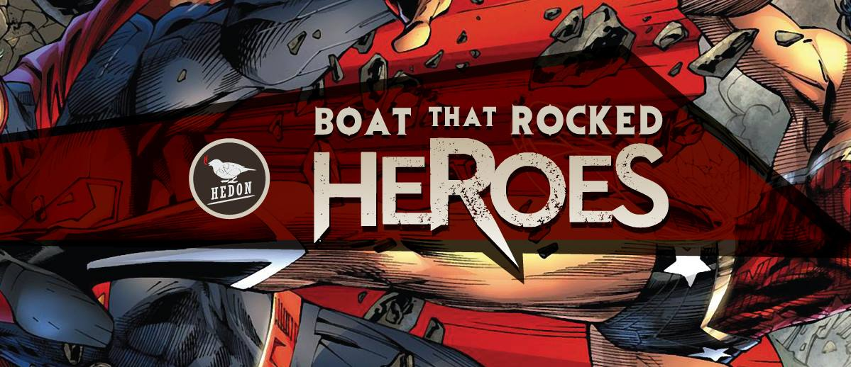 Boat that Rocked - Heroes flyer
