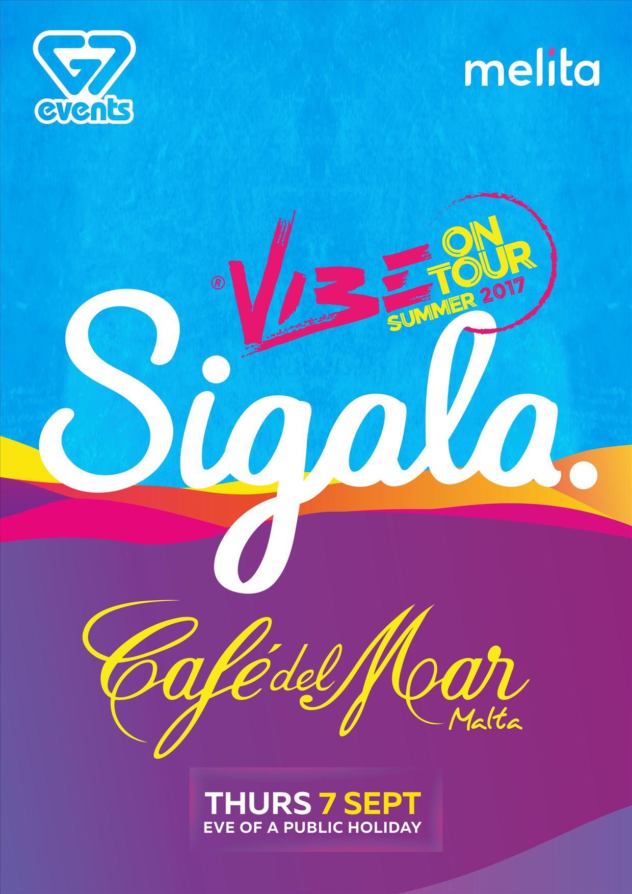 Vibe on Tour ft: SIGALA at Café Del Mar - 07.09.17 flyer