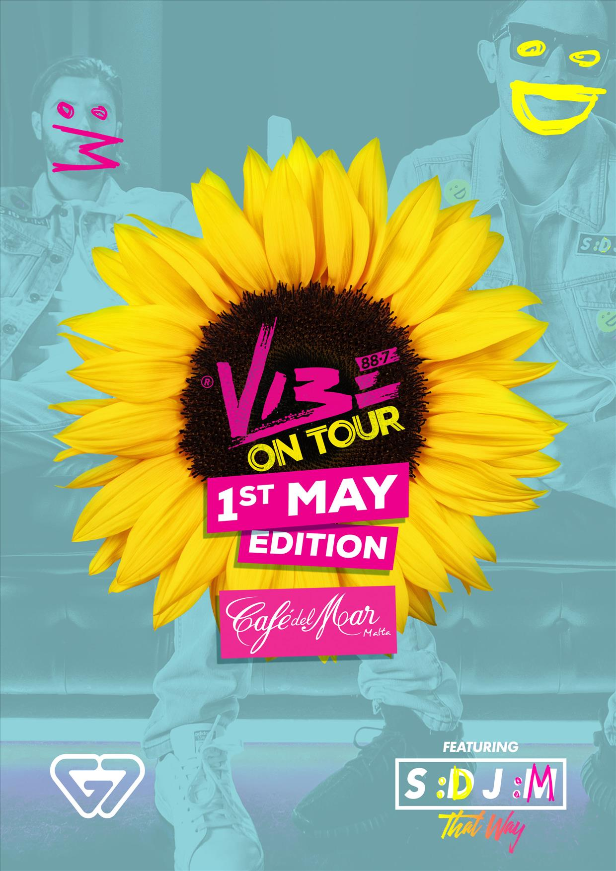 Vibe on Tour - 1st of May Edition ft. SDJM flyer