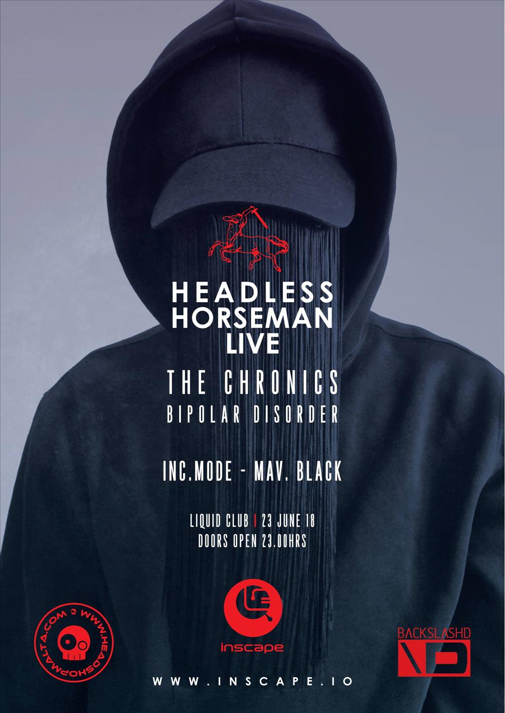 Inscape - Headless Horseman Live - The Chronics flyer