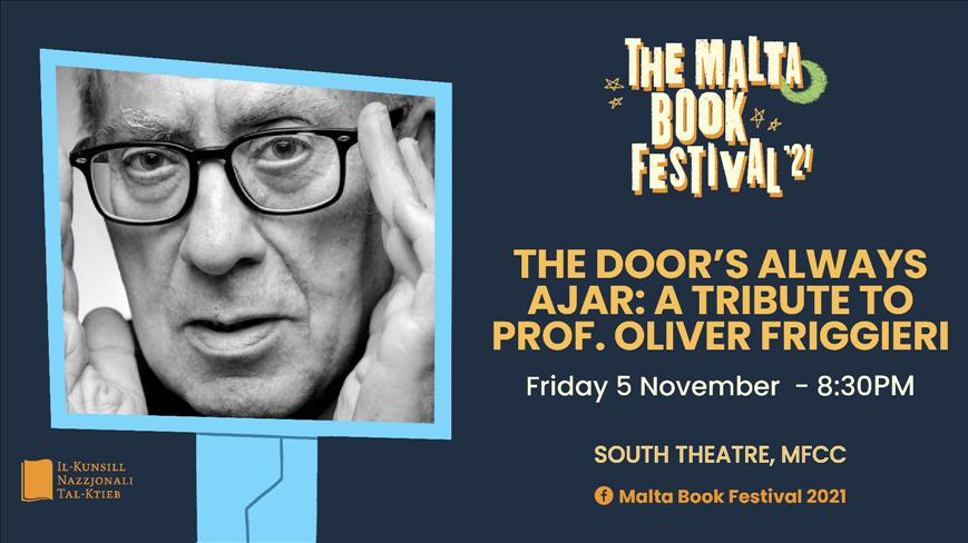 The Malta Book Festival 2021: Il-Bieb Dejjem Imbexxaq: Tribute to Oliver Friggieri poster