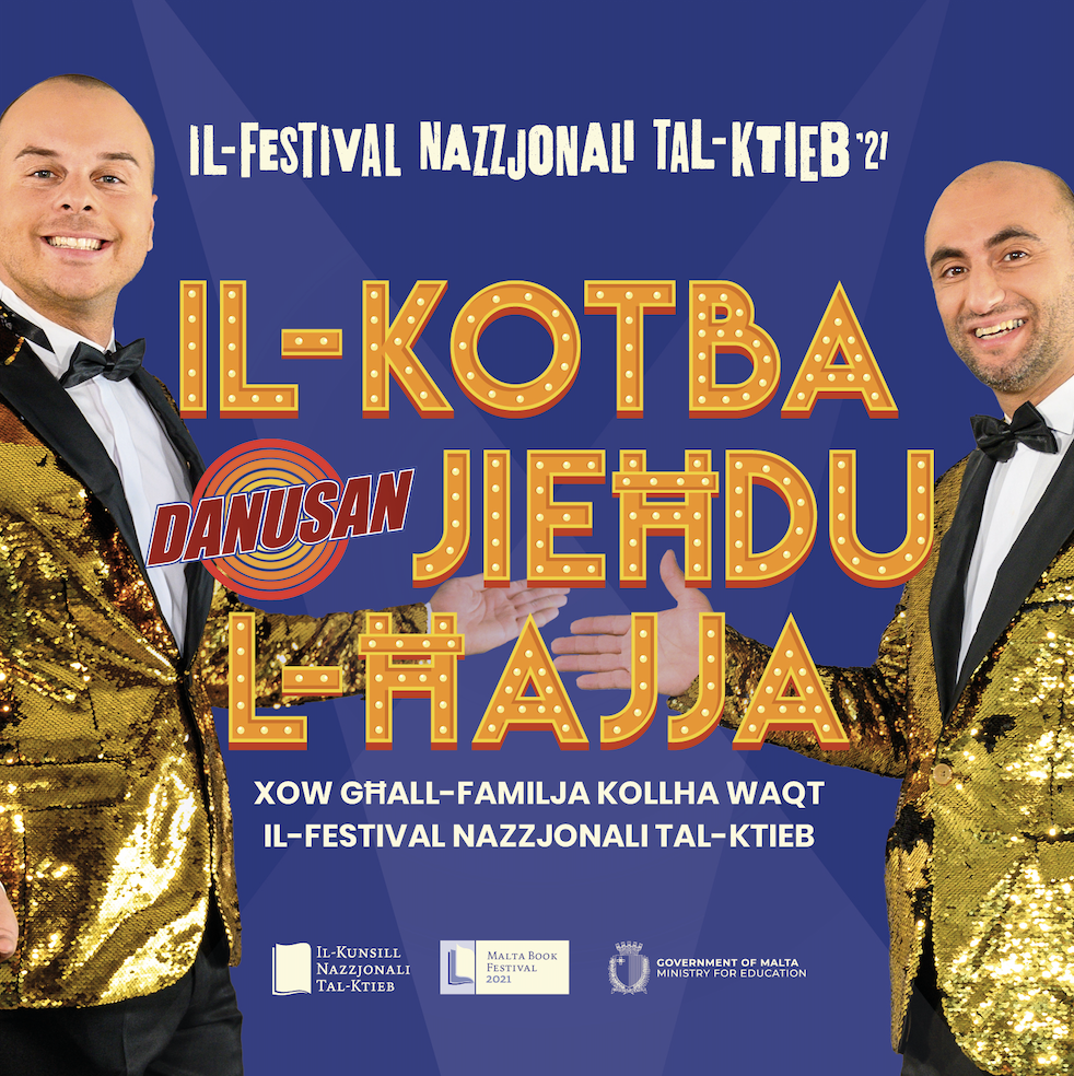 The Malta Book Festival 2021: Il-Kotba Jieħdu l-Ħajja (Books Come to Life) - DANUSAN - RECURRING poster