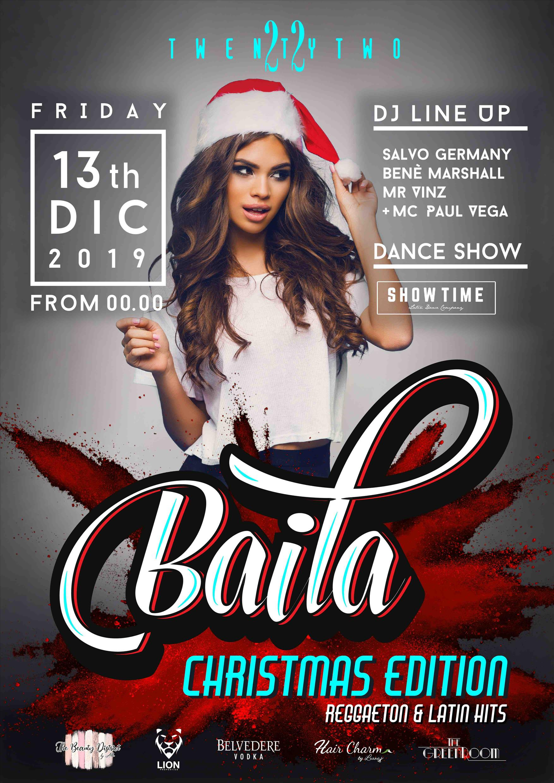 Baila Christmas Edition at Club TwentyTwo! flyer