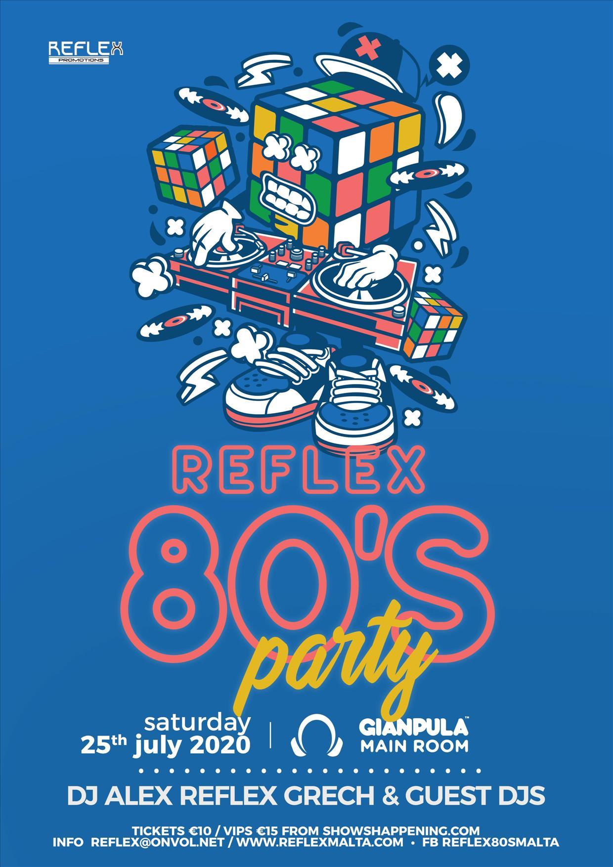Reflex 80's Party with DJ Alex Grech flyer