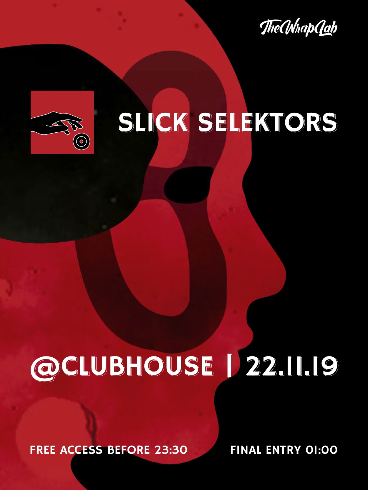 Slick Selektors @ClubHouse flyer
