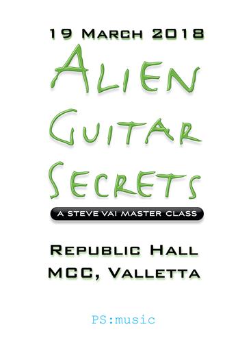 Alien Guitar Secrets - a Steve Vai Masterclass flyer