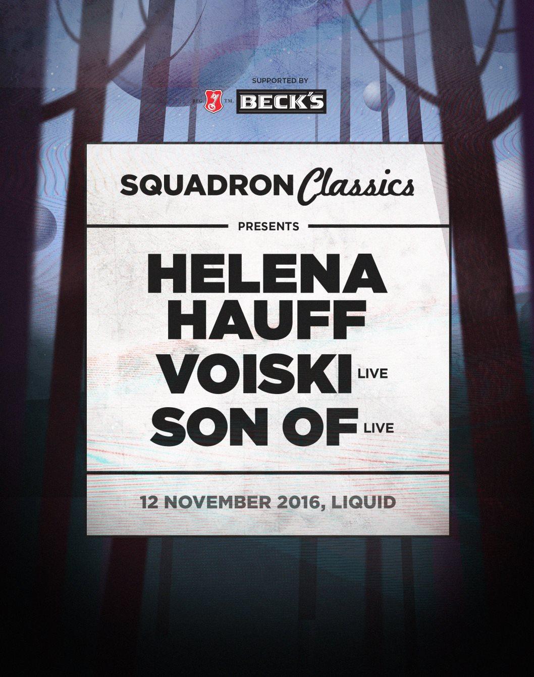 Squadron Classics ft. Helena Hauff, Voiski & Son Of flyer