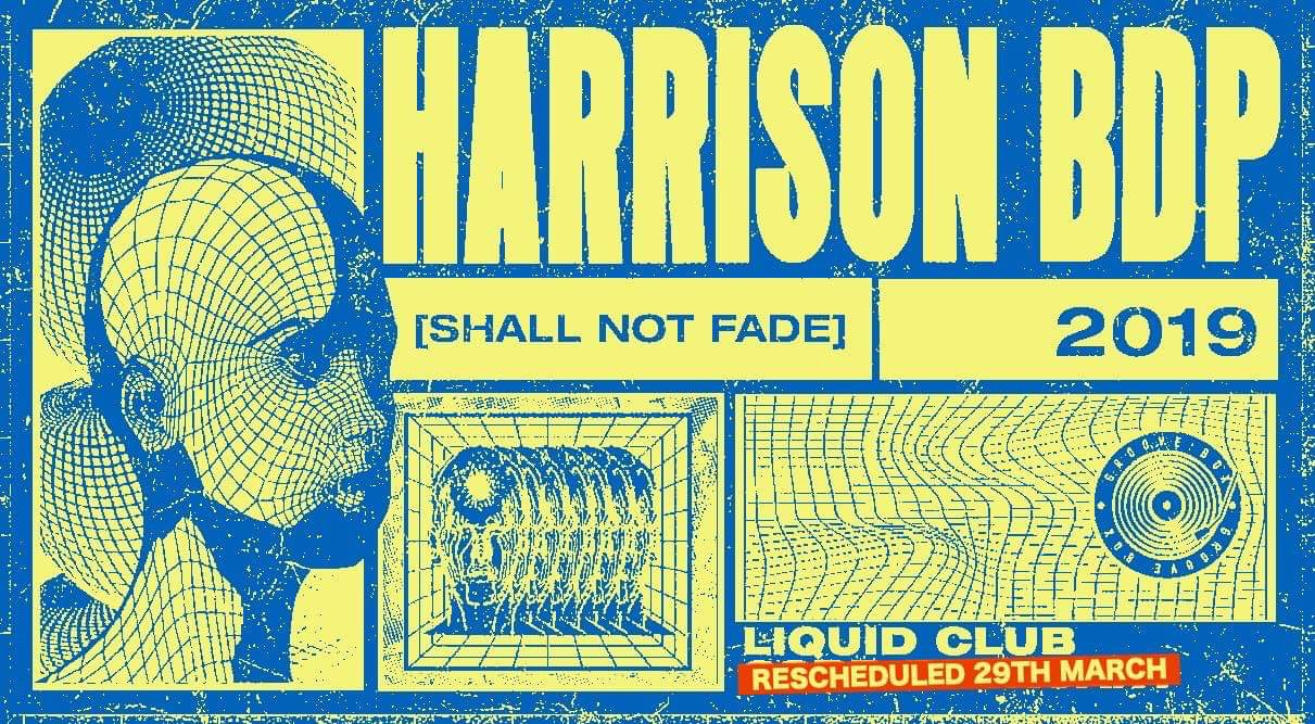 Harrison BDP at Liquid Club flyer