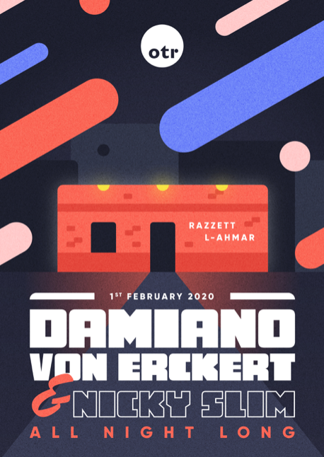 OTR All night long w/ Damiano Von Erckert & Nicky Slim flyer