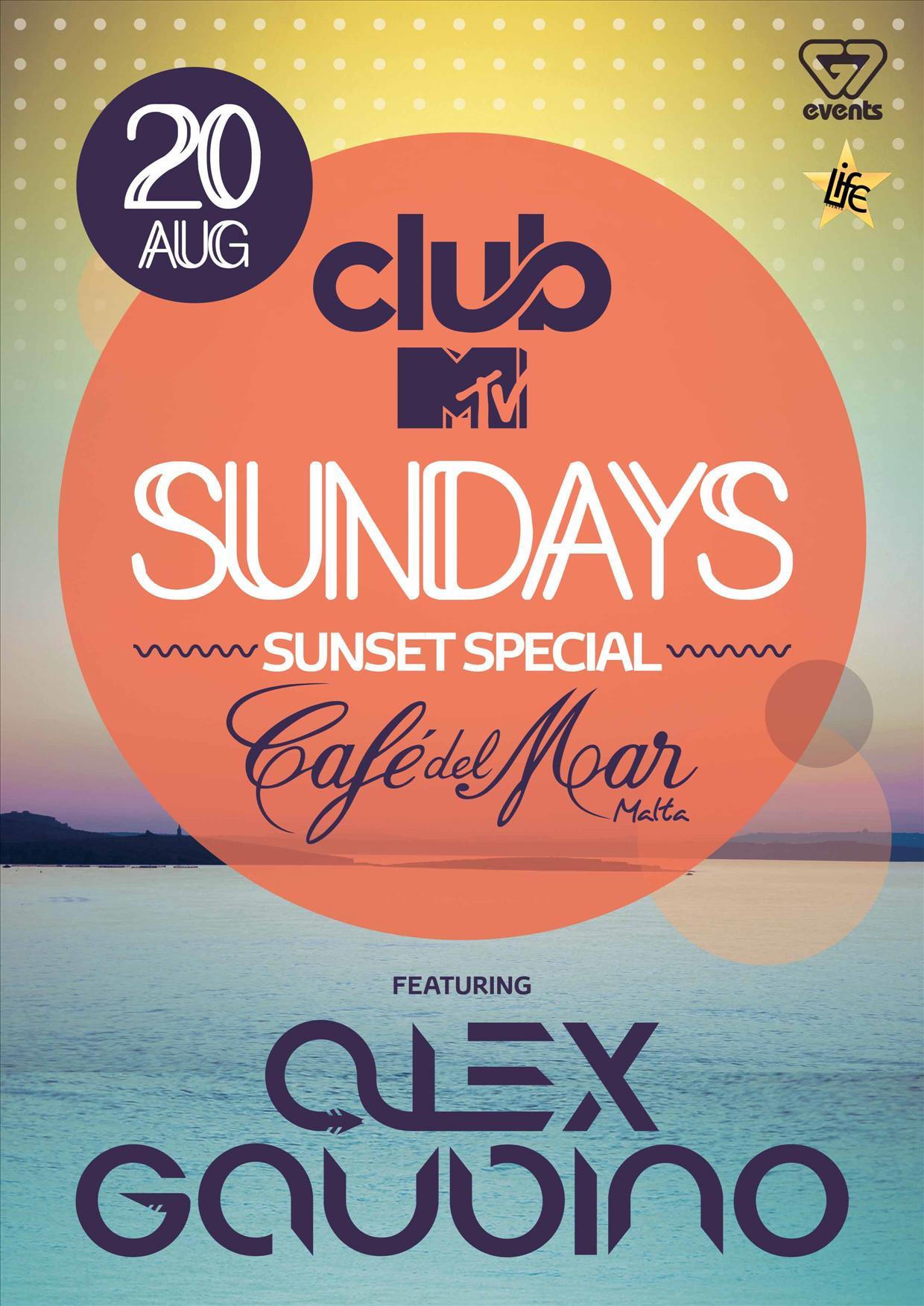 Club MTV Sundays present ALEX GAUDINO flyer
