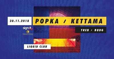 Midnite Snack presents Popka - KETTAMA flyer